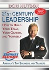 21st Century Leadership: How to Build Your Team, Your Career, and Yourself